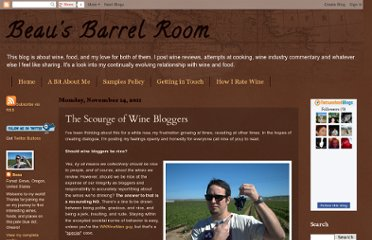 http://beausbarrelroom.blogspot.com/2011/11/scourge-of-wine-bloggers.html