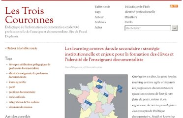 http://lestroiscouronnes.esmeree.fr/table-ronde/les-learning-centres-dans-le-secondaire-strategie-institutionnelle-et-enjeux-pour-la-formation-des-eleves-et-l-identite-de-l-enseignant-documentaliste