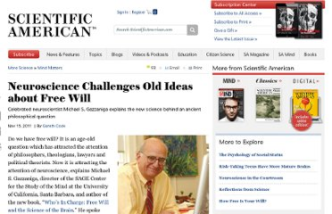 http://www.scientificamerican.com/article.cfm?id=free-will-and-the-brain-michael-gazzaniga-interview