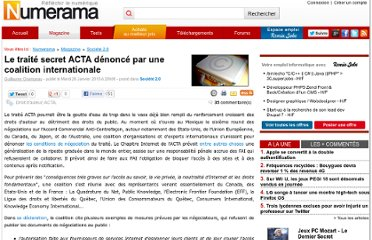 http://www.numerama.com/magazine/14933-le-traite-secret-acta-denonce-par-une-coalition-internationale.html