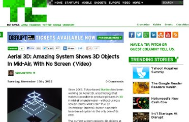http://techcrunch.com/2011/11/15/aerial-3d-amazing-system-shows-3d-objects-in-mid-air-with-no-screen-video/