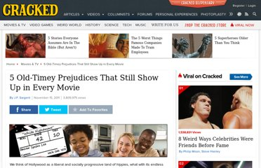http://www.cracked.com/article_19549_5-old-timey-prejudices-that-still-show-up-in-every-movie.html