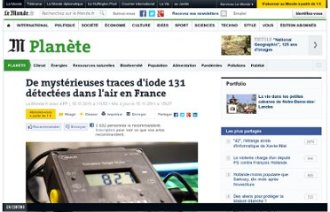 http://www.lemonde.fr/planete/article/2011/11/15/des-traces-d-iode-131-detectees-dans-l-air-en-france_1603819_3244.html#xtor=RSS-3208001?utm_source=twitterfeed&utm_medium=twitter