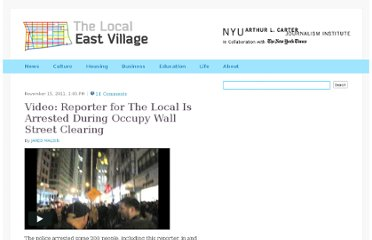 http://eastvillage.thelocal.nytimes.com/2011/11/15/video-reporter-for-the-local-is-arrested-during-occupy-wall-street-clearing/