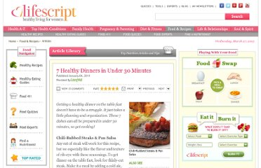 http://www.lifescript.com/food/articles/0/7_healthy_dinners_in_under_30_minutes.aspx