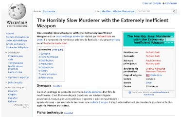 http://fr.wikipedia.org/wiki/The_Horribly_Slow_Murderer_with_the_Extremely_Inefficient_Weapon