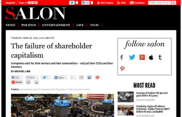 http://www.salon.com/2011/03/29/failure_of_shareholder_capitalism/