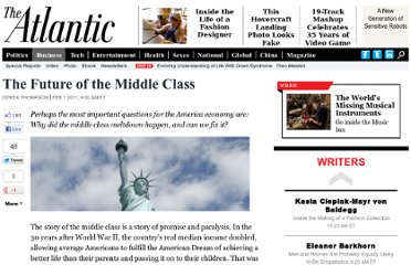 http://www.theatlantic.com/business/archive/2011/02/the-future-of-the-middle-class/70492/
