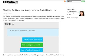 http://smarterware.org/8608/thinkup-archives-and-analyzes-your-social-media-life