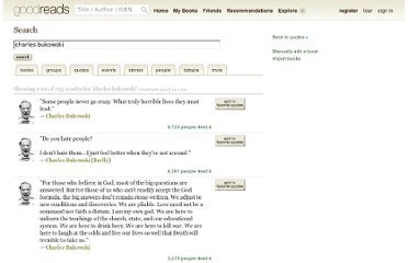 http://www.goodreads.com/search?q=charles+bukowski&search%5Bsource%5D=goodreads&search_type=quotes&tab=quotes