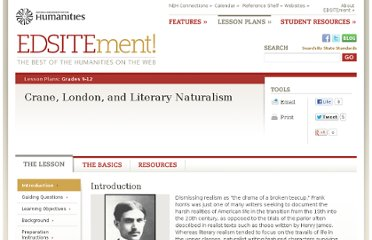 http://edsitement.neh.gov/lesson-plan/crane-london-and-literary-naturalism#01