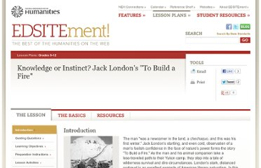 http://edsitement.neh.gov/lesson-plan/knowledge-or-instinct-jack-londons-build-fire