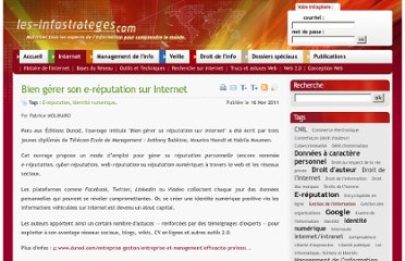http://www.les-infostrateges.com/actu/11111314/bien-gerer-son-e-reputation-sur-internet