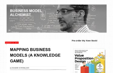 http://www.businessmodelalchemist.com/2010/01/mapping-business-models-a-knowledge-game.html