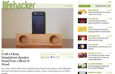http://lifehacker.com/5859902/craft-a-cheap-smartphone-speaker-stand-from-a-block-of-wood