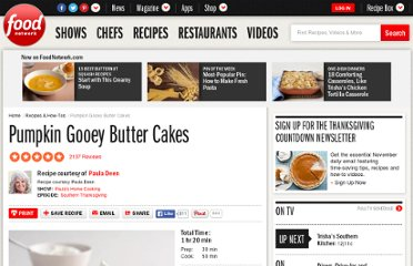 http://www.foodnetwork.com/recipes/paula-deen/pumpkin-gooey-butter-cakes-recipe/index.html