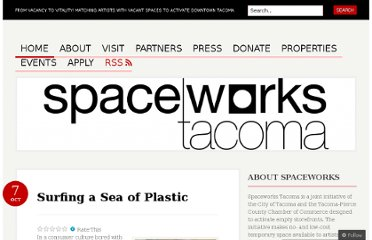 http://spaceworkstacoma.wordpress.com/2010/10/07/surfing-a-sea-of-plastic/