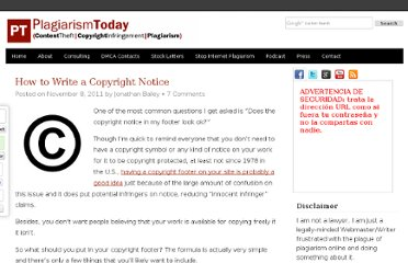 http://www.plagiarismtoday.com/2011/11/08/how-to-write-a-copyright-notice/