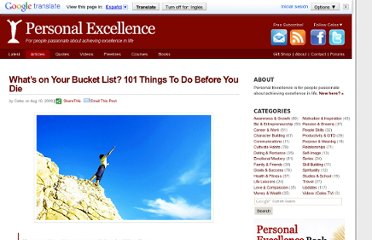 http://personalexcellence.co/blog/whats-on-your-bucket-list-101-things-to-do-before-you-die/