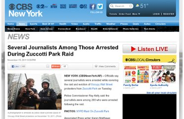 http://newyork.cbslocal.com/2011/11/15/officials-journalists-among-those-arrested-during-zuccotti-park-raid/