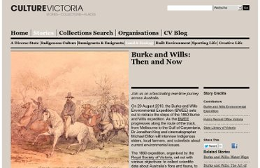 http://www.cv.vic.gov.au/stories/burke-and-wills-then-and-now/