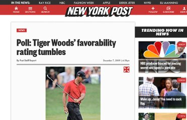 http://www.nypost.com/p/news/national/tiger_woods_favorability_rating_foGjCYMHYrK3mtOhGYpmUL
