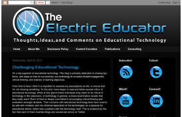 http://electriceducator.blogspot.com/2011/04/challenging-educational-technology.html