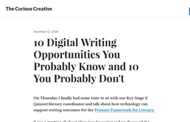 http://edte.ch/blog/2008/12/12/10-digital-writing-opportunities-you-probably-know-and-10-you-probably-dont/