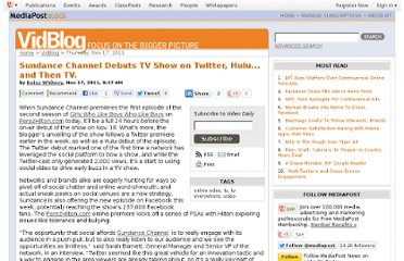 http://www.mediapost.com/publications/article/162558/sundance-channel-debuts-tv-show-on-twitter-hulu.html?edition=40342
