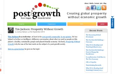 http://postgrowth.org/tim-jackson-prosperity-without-growth/