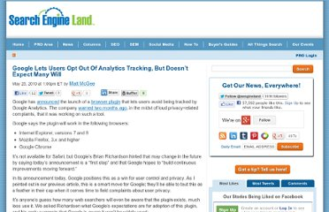 http://searchengineland.com/google-lets-users-opt-out-of-analytics-tracking-42842