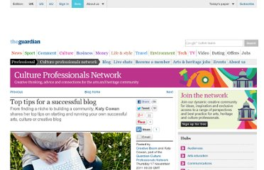 http://www.guardian.co.uk/culture-professionals-network/culture-professionals-blog/2011/nov/17/top-tips-successful-blog