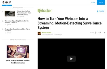 http://lifehacker.com/5860538/how-to-turn-your-webcam-into-a-streaming-motion+detecting-surveillance-system