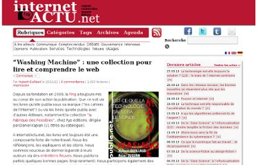 http://www.internetactu.net/2011/11/18/washing-machine-une-collection-pour-lire-et-comprendre-le-web/