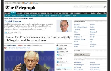 http://blogs.telegraph.co.uk/news/danielhannan/100056867/herman-van-rompuy-announces-a-new-reverse-majority-rule-to-get-around-the-national-veto/