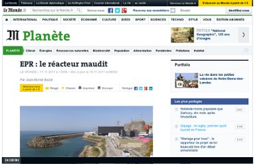 http://www.lemonde.fr/planete/article/2011/11/17/epr-le-reacteur-maudit_1605388_3244.html