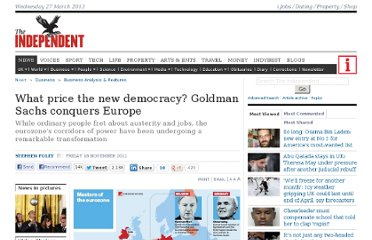 http://www.independent.co.uk/news/business/analysis-and-features/what-price-the-new-democracy-goldman-sachs-conquers-europe-6264091.html