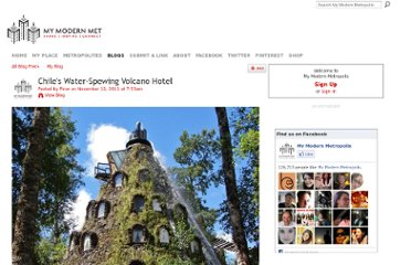 http://www.mymodernmet.com/profiles/blogs/chiles-water-spewing-volcano-hotel