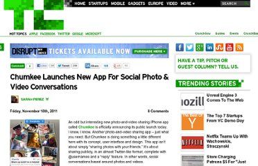 http://techcrunch.com/2011/11/18/chumkee-launches-new-app-for-social-photo-video-conversations/