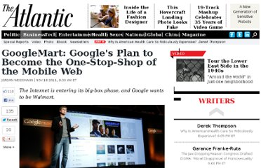 http://www.theatlantic.com/business/archive/2011/11/googlemart-googles-plan-to-become-the-one-stop-shop-of-the-mobile-web/248676/