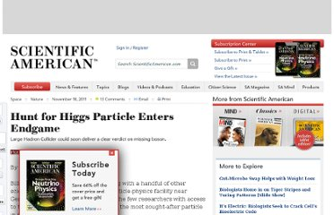 http://www.scientificamerican.com/article.cfm?id=hunt-for-higgs-particle-enters