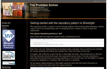 http://msmvps.com/blogs/theproblemsolver/archive/2009/02/18/getting-started-with-the-repository-pattern-in-silverlight.aspx