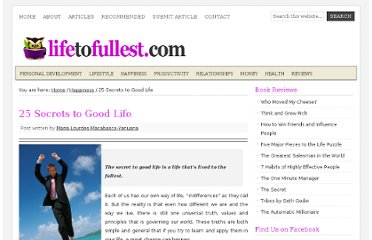 http://lifetofullest.com/secrets-to-good-life/