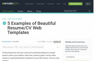 http://net.tutsplus.com/articles/web-roundups/5-examples-of-beautiful-resumecv-templates/