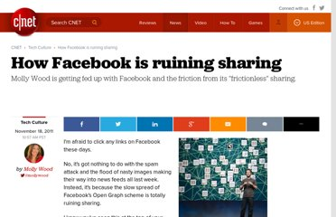 http://news.cnet.com/8301-31322_3-57324406-256/how-facebook-is-ruining-sharing/