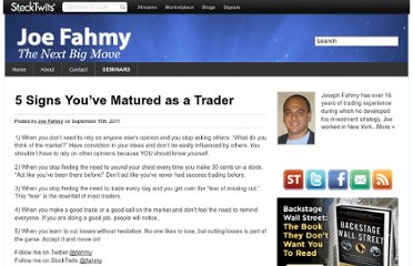 http://joefahmy.com/2011/09/15/5-signs-youve-matured-as-a-trader/