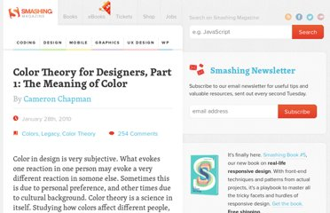 http://www.smashingmagazine.com/2010/01/28/color-theory-for-designers-part-1-the-meaning-of-color/
