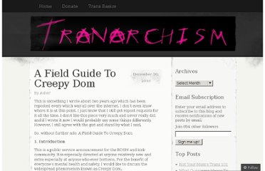 http://tranarchism.com/2010/12/30/a-field-guide-to-creepy-dom/