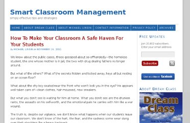 http://www.smartclassroommanagement.com/2011/11/19/make-your-classroom-a-safe-haven-for-students/