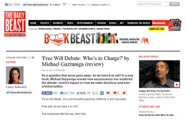 http://www.thedailybeast.com/articles/2011/11/18/free-will-debate-who-s-in-charge.html